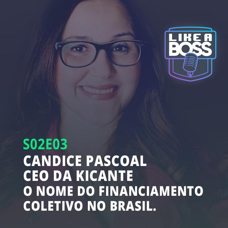 Candice Pascoal, CEO da Kickante. O nome do financiamento coletivo no Brasil.