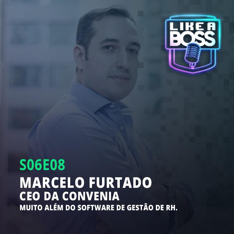 Marcelo Furtado, CEO da Convenia. Muito além do software de gestão de RH.
