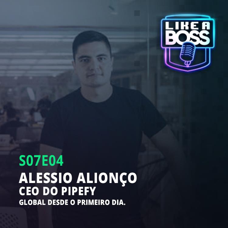 Alessio Alionço, CEO do Pipefy. Global desde o primeiro dia.