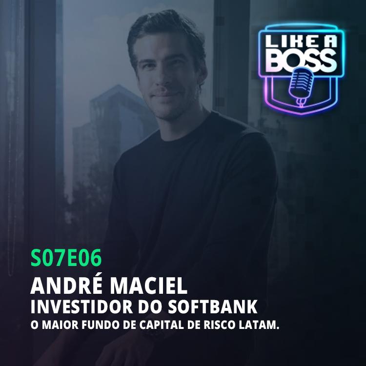 André Maciel, investidor do SoftBank. O maior fundo de capital de risco Latam.